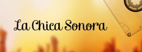 La Chica Sonora